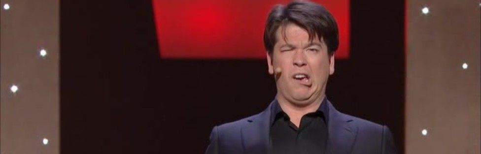"""Dental Horrors & Other Hilarities (Stand-Up Review: """"Michael McIntyre: Showtime"""")"""